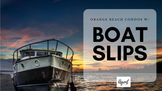 Orange Beach Condos with Boat Slips